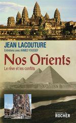 Vente Livre Numérique : Nos Orients  - Ahmed Youssef - Jean Lacouture