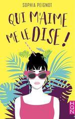 Vente Livre Numérique : Qui m'aime me le dise !  - Sophia Peignot