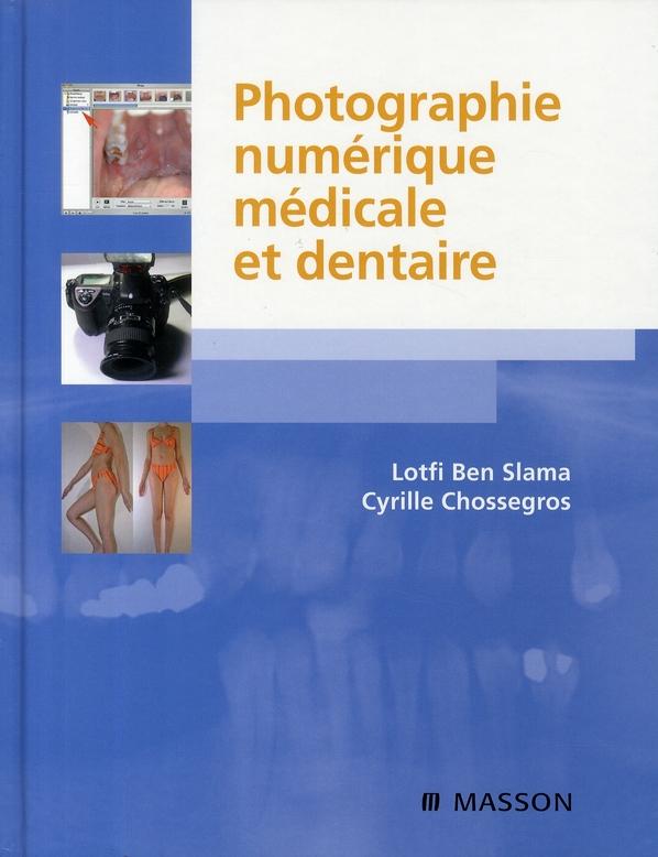 Photographie numérique médicale