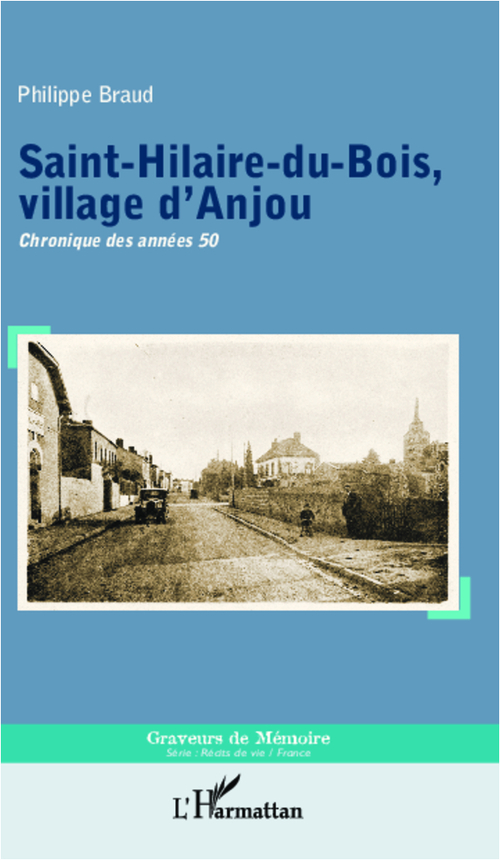 Saint-Hilaire-du-Bois, village d'Anjou
