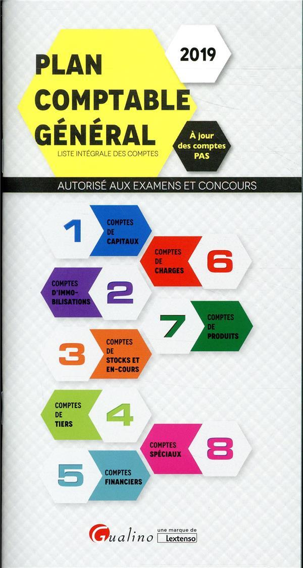 Plan comptable général ; liste complète des comptes ; autorisé aux examens et concours (édition 2019)