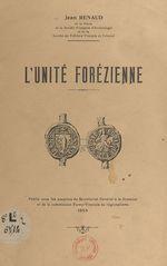 Vente Livre Numérique : L'unité forézienne  - Jean Renaud