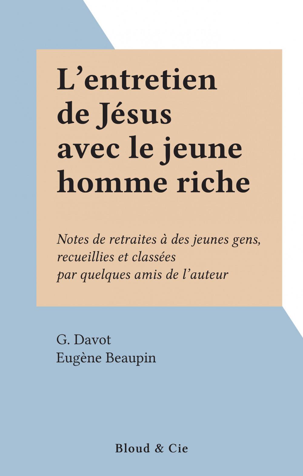L'entretien de Jésus avec le jeune homme riche  - G. Davot