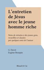 L'entretien de Jésus avec le jeune homme riche
