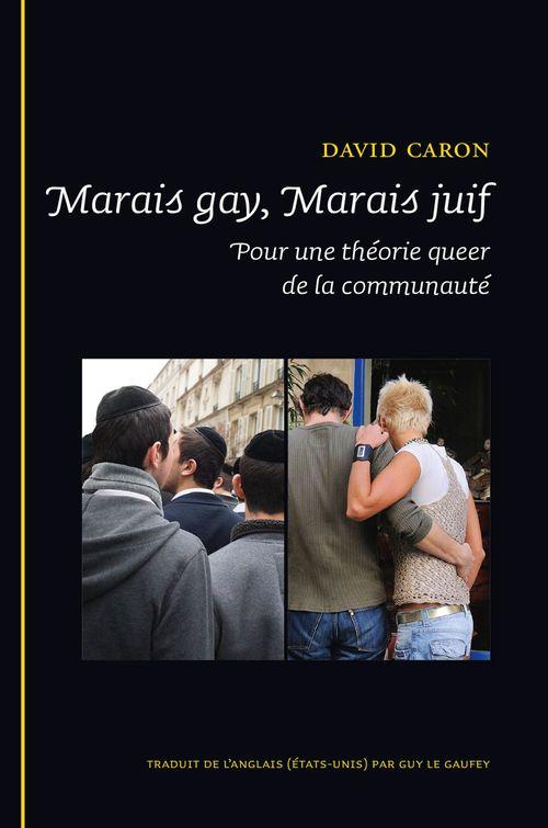Marais gay, marais juif. une theorie queer dela communaute