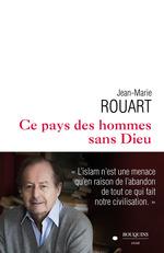 Ce pays des hommes sans Dieu  - Jean-Marie Rouart
