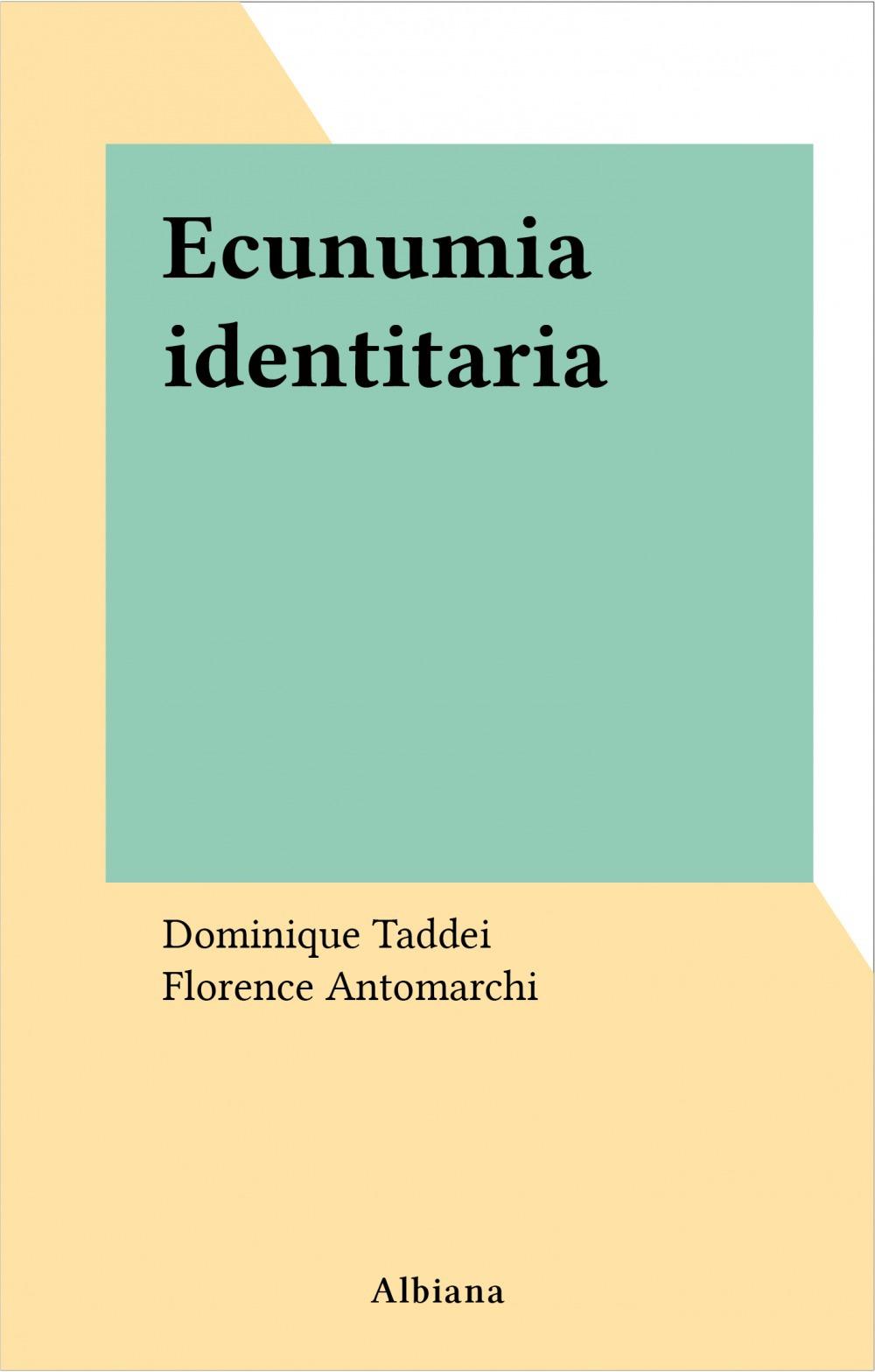 Economie + identite - ecunumia identitaria