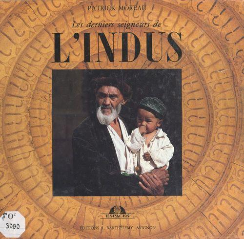 Les derniers seigneurs de l'Indus