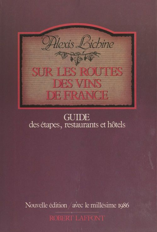 Sur les routes des vins de France