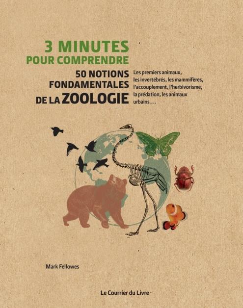 3 minutes pour comprendre ; 50 notions fondamentales de la zoologie