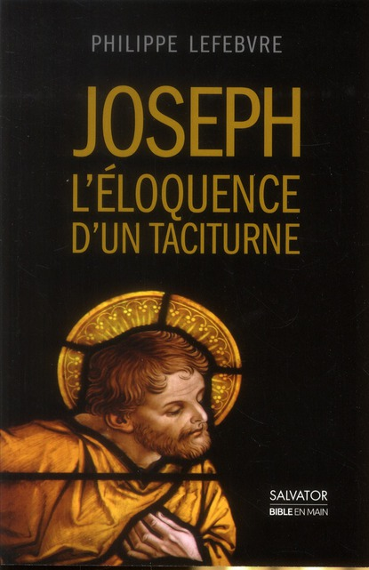 JOSEPH, L'ELOQUENCE D'UN TACITURNE
