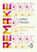 Vente Livre Numérique : Indian Paludes  - Jean-Claude PERRIER