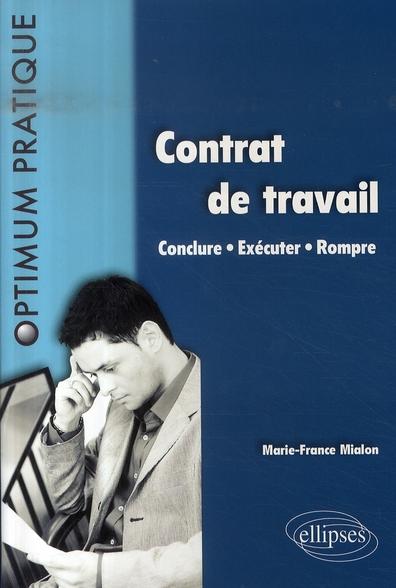 Contrat De Travail ; Conclure, Executer, Rompre