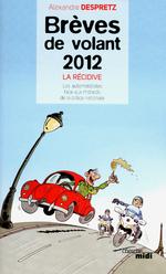 Vente EBooks : Brèves de volant 2012 - La Récidive  - Alexandre Despretz