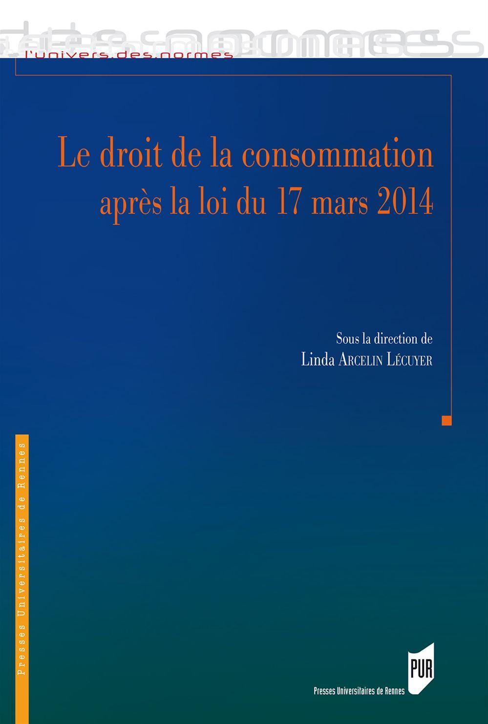 le droit de la consommation après la loi du 17 mars 2014