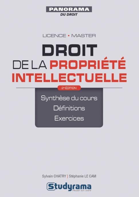 Droit de la propriété intellectuelle ; licence, master (2e édition)