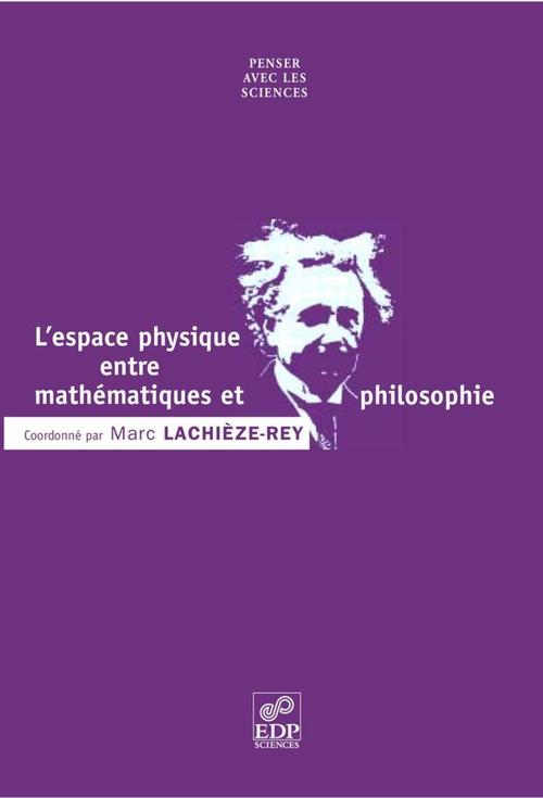 L' espace physique entre mathematiques et philosophie