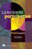 La recherche participative ; multiples regards