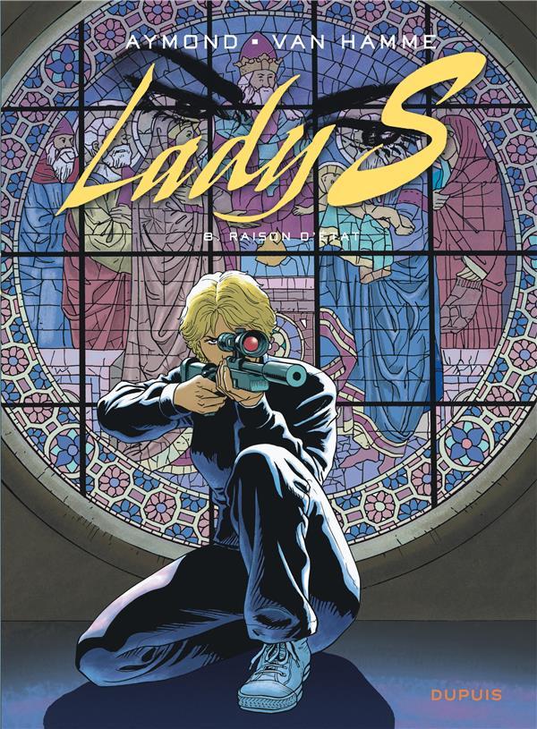 LADY S. T.8  -  RAISON D'ETAT