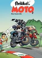 Vente Livre Numérique : Les Fondus de moto - tome 2 - tome 2  - Hervé Richez - Christophe Cazenove