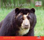 Vente Livre Numérique : L'Ours à lunettes  - Sandrine Silhol
