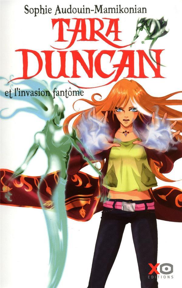 Tara Duncan t.7 ; Tara Duncan et l'invasion fantôme