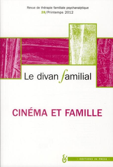 Revue Le Divan Familial T.28; L'Inconscient Familial Au Cinema