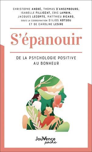psychologie posotive : le bonheur dans tous ses etats