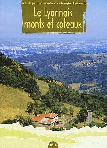 Le lyonnais ; monts et coteaux t.19