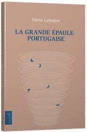La grande épaule portugaise