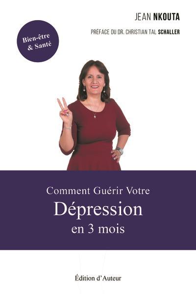 Comment guerir votre depression en 3 mois