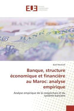 Banque, Structure Economique Et Financiere Au Maroc: Analyse Empirique - Analyse Empirique De La Con