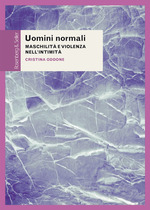 Uomini normali  - Cristina Oddone