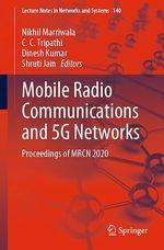 Mobile Radio Communications and 5G Networks  - Nikhil Marriwala - Dinesh Kumar - Shruti Jain - C. C. Tripathi