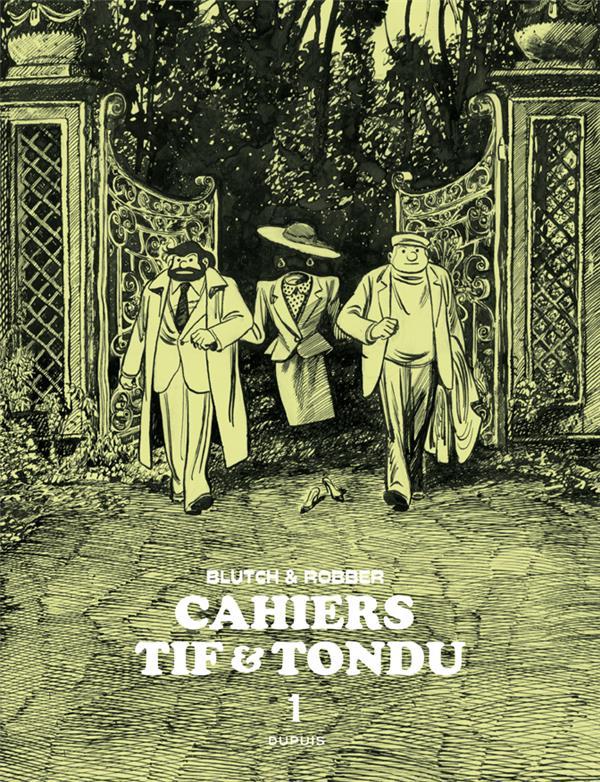 Cahiers - Tif et Tondu t.1