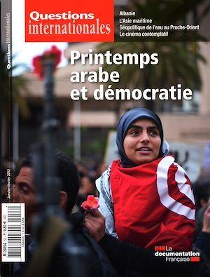 Revue questions internationales N.53 ; printemps arabe et démocratie