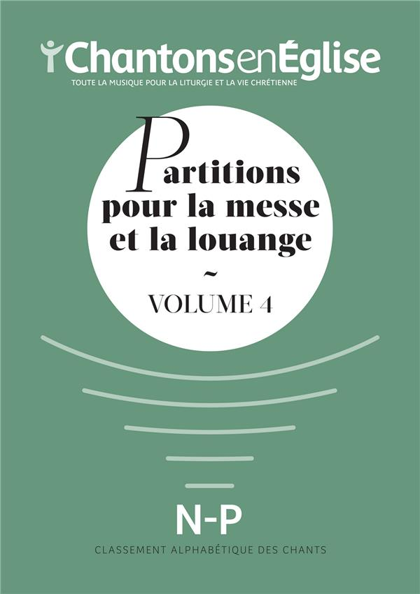 PARTITIONS POUR LA MESSE ET LA LOUANGE VOL4