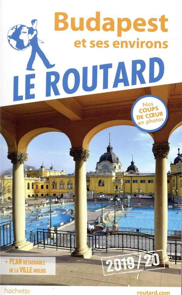 Guide du Routard ; Budapest (édition 2019)