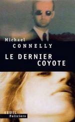 Vente Livre Numérique : Le Dernier Coyote  - Michael Connelly