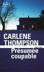 Vente EBooks : Présumée coupable  - Carlene Thompson