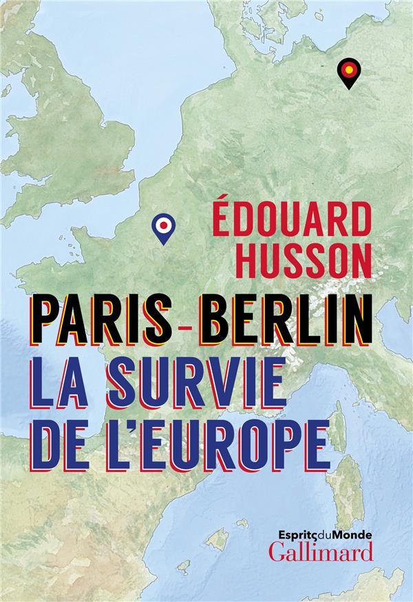 Paris - Berlin : fatals malentendus