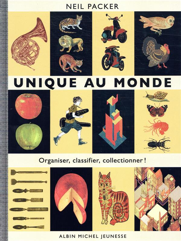 UNIQUE AU MONDE - ORGANISER, CLASSIFIER, COLLECTIONNER !