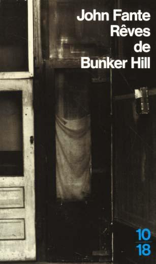 Les reves de bunker hill