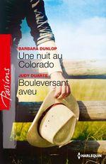 Vente Livre Numérique : Une nuit au Colorado - Bouleversant aveu  - Judy Duarte - Barbara Dunlop