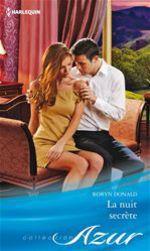 Vente EBooks : La nuit secrète  - Robyn Donald