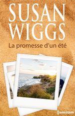 Vente EBooks : La promesse d'un été  - Susan Wiggs
