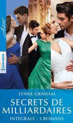 Vente Livre Numérique : Secrets de milliardaires - Intégrale 3 romans  - Lynne Graham