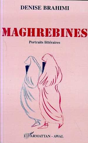 Maghrébines ; portraits littéraires