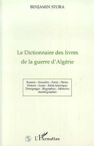 Le dictionnaire des livres de la guerre d'Algérie
