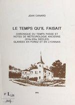 Le temps qu'il faisait  - Jean Canard